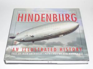 HINDENBURG - RELIVING THE ERA OF THE GREAT AIRSHIPS (Archbold 1994)